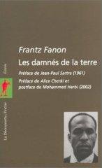 Frantz fanon, les damnés de la Terre